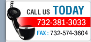 Call Us Today 732-381-3033, Fax: 732-574-3604
